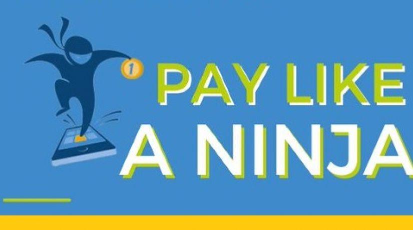 Pay like a ninja