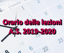 Orario delle lezioni A.S. 2019-2020